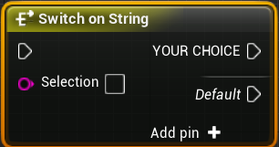 Switch on String with your string as an output.