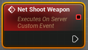The custom network compatible Net Shoot Weapon event